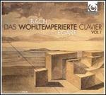 Bach: Das Wohltemperierte Clavier, Vol. 1