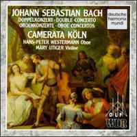 Bach: Double Concertos; Oboe Concertos - Anke Vogelsanger (violin); Camerata Köln; Dane Roberts (contrabass); Hajo Bab (viola); Hans-Peter Westermann (oboe);...