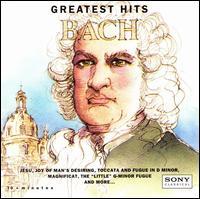 Bach: Greatest Hits - Alexander Schreiner (organ); Colin Tilney (continuo); E. Power Biggs (organ); Frank W. Asper (organ); Glenn Gould (piano);...