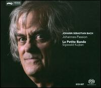 Bach: Johannes-Passion [2011 Recording] - Christoph Genz (tenor); Gerlinde Sämann (soprano); Jens Hamann (bass); Knut Schoch (tenor); Marie Kuijken (soprano);...