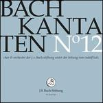 Bach: Kantaten No. 12