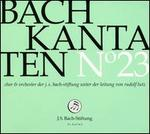 Bach: Kantaten No. 23