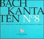 Bach: Kantaten No. 8