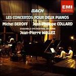 Bach: Les Concertos pour Deux Pianos