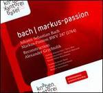 Bach: Markus-Passion