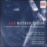 Bach: Matthäus-Passion - Adele Stolte (soprano); Annelies Burmeister (alto); Günther Leib (bass); Hans-Joachim Rotzsch (tenor);...