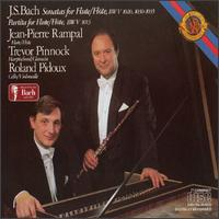 Bach: Partita and Sonatas for Flute - Jean-Pierre Rampal (flute); Roland Ridoux (cello); Trevor Pinnock (harpsichord)