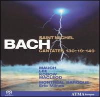Bach: Saint Michel Cantatas  - David DQ Lee (alto); Jan Kobow (tenor); Monika Mauch (soprano); Stephan MacLeod (bass); Montréal Baroque Orchestra;...