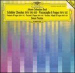 Bach: Schübler Chorales, BWV 542; Passacaglia & Fugue, BWV 582