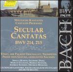 Bach: Secular Cantatas, BWV 214-215