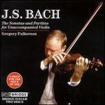 Bach: Sonatas & Partitas for Unaccompanied Violin