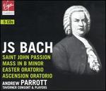 Bach: St. John Passion; Mass in B Minor; Easter Oratorio; Ascension Oratorio