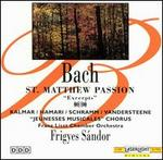Bach: St. Matthew Passion (Excerpts)