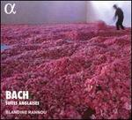 Bach: Suite anglaises