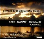 Bach, Telemann, Hoffmann: Cantatas