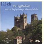 Bach: The Orgelbüchlein