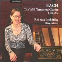 Bach: The Well-Tempered Clavier, Book One - Rebecca Pechefsky (harpsichord)
