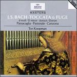 Bach: Toccata & Fuge; Passacaglia