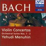 Bach: Violin Concertos; Orchestral Suites Nos. 1-3
