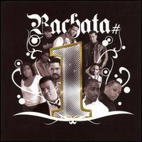 Bachata #1's - Various Artists