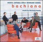 Bachiana: Music by the Bach Family