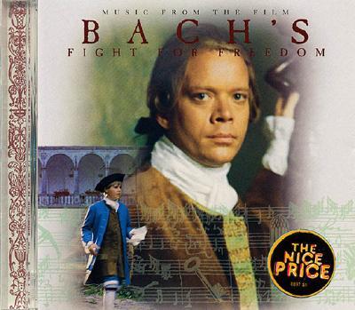 Bach's Fight for Freedom - Bach, Johann Sebastian (Composer), and Slovak Philharmonic Orchestra, and Lenard, Ondrej (Conductor)