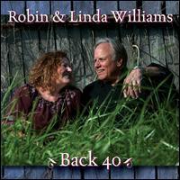 Back 40 - Robin & Linda Williams