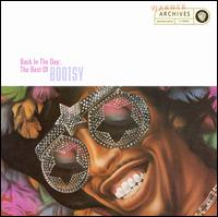 Back in the Day: The Best of Bootsy - Bootsy Collins