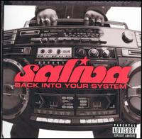 Back into Your System - Saliva