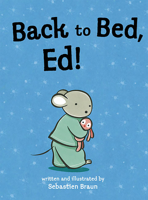 Back to Bed, Ed! -