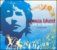 Back to Bedlam [Bonus Disc] - James Blunt