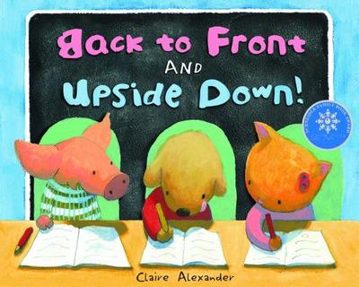 Back to Front and Upside Down! - Alexander, Claire