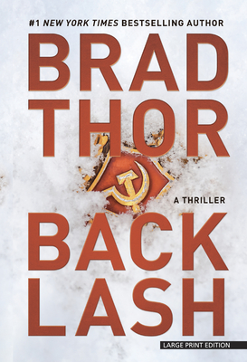 Backlash: A Thriller - Thor, Brad