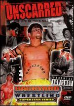 Backyard Wrestling Superstar Series: Unscarred - The Life of Nick Mondo