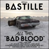 Bad Blood [Bonus Disc] - Bastille