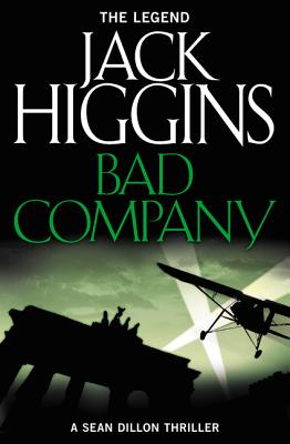 Bad Company - Higgins, Jack