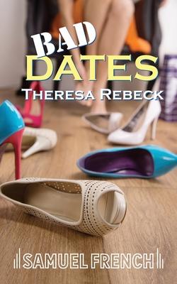 Bad Dates - Rebeck, Theresa