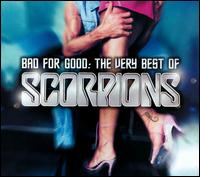 Bad for Good: The Very Best of Scorpions - Scorpions