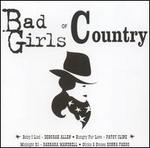 Bad Girls of Country