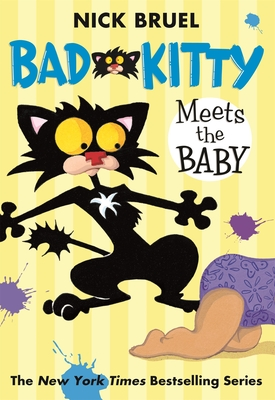 Bad Kitty Meets the Baby - Bruel, Nick