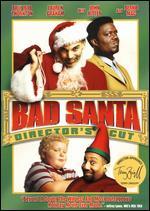 Bad Santa [Director's Cut] - Terry Zwigoff