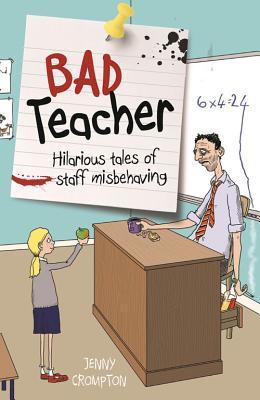 Bad Teacher - Crompton, Jenny