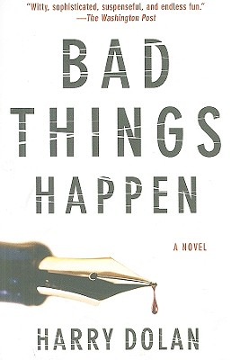 Bad Things Happen - Dolan, Harry