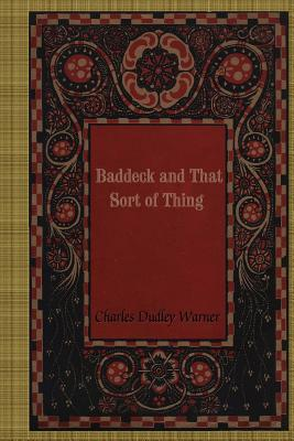 Baddeck and That Sort of Thing - Warner, Charles Dudley