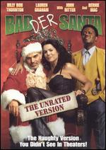 Badder Santa [The Unrated Version]