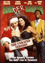Badder Santa [The Unrated Version]