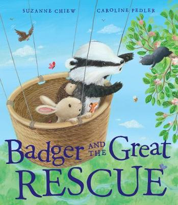 Badger and the Great Rescue - Chiew, Suzanne