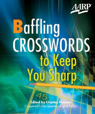 Baffling Crosswords to Keep You Sharp - Preston, Charles