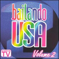 Bailando USA, Vol. 2 - Various Artists