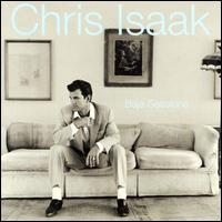 Baja Sessions - Chris Isaak